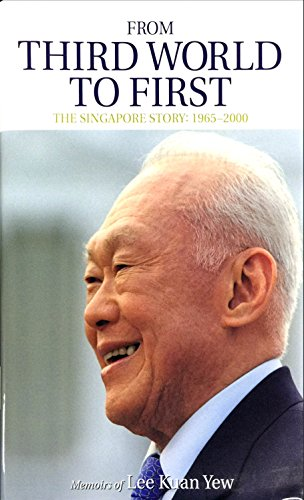 9789814328838: From Third World to First- Memoir of Lee Kuan Yew (Memorial Edition)