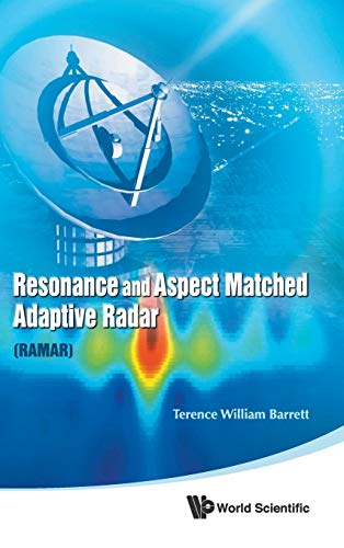 9789814329897: Resonance And Aspect Matched Adaptive Radar (RAMAR)