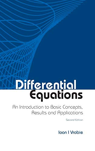 Differential Equations: An Introduction to Basic Concepts, Results and Applications (Hardback): ...