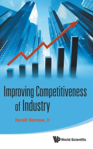 9789814335973: Improving Competitiveness of Industry