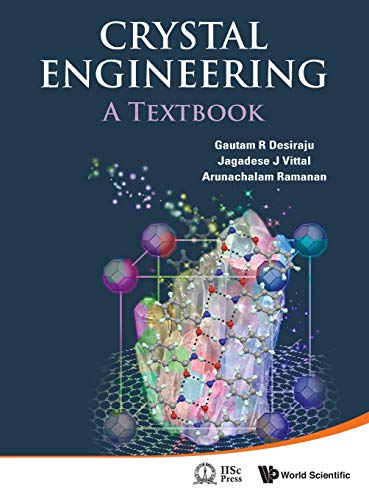 9789814338752: Crystal Engineering: A Textbook