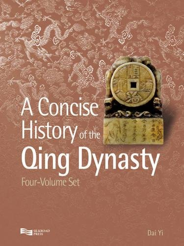9789814339780: A Concise History of the Qing Dynasty (4-Volume Set)