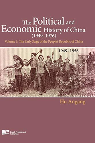 9789814339902: Early Stage Of People's Republic Of China (1949-1956) (Enrich History of Chinese Political Econ) (Volume 1)