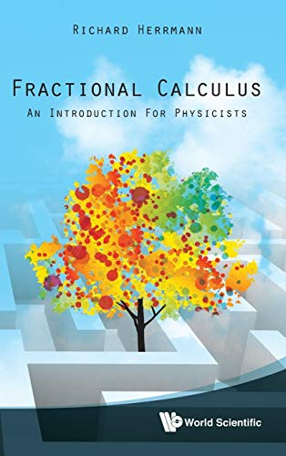 9789814340243: Fractional Calculus: An Introduction for Physicists