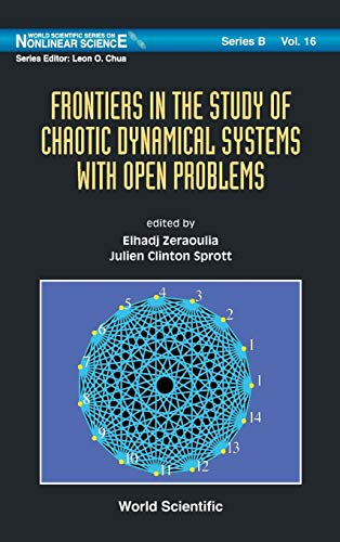 9789814340694: Frontiers in the Study of Chaotic Dynamical Systems With Open Problems (World Scientific Series on Nonlinear Science, Series B)