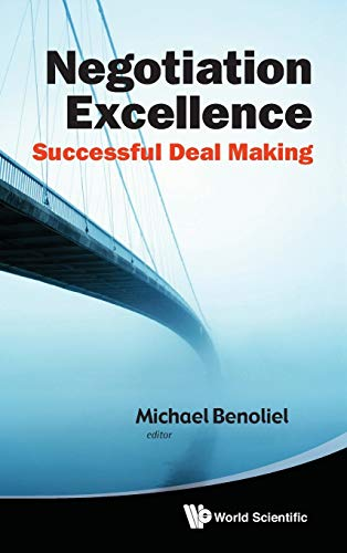 Negotiation Excellence: Successful Deal Making (9789814343169) by Michael Benoliel