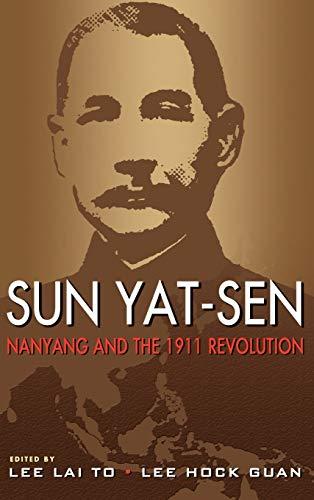 Sun Yat-Sen, Nanyang and the 1911 Revolution (Hardback)
