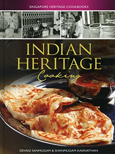 9789814346450: Indian Heritage Cooking (Singapore Heritage Cooking)