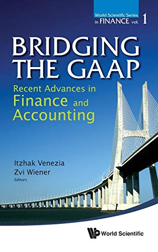 9789814350006: Bridging the GAAP: Recent Advances in Finance and Accounting (World Scientific Series in Finance)