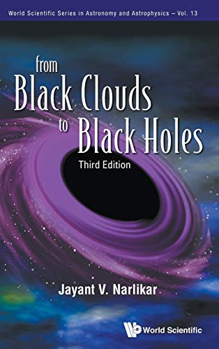 9789814350372: From Black Clouds to Black Holes (World Scientific Series in Astronomy and Astrophysics)