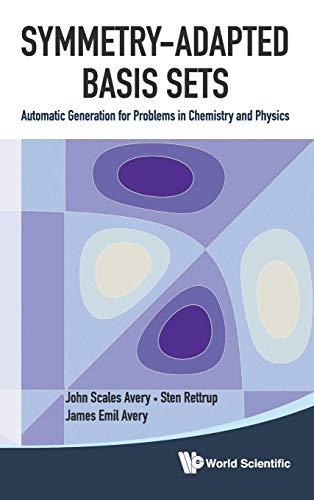 Symmetry-Adapted Basis Sets: John S. Avery