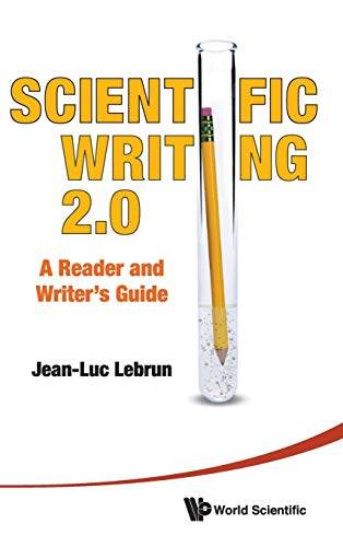 9789814350594: Scientific Writing 2.0: A Reader and Writer's Guide