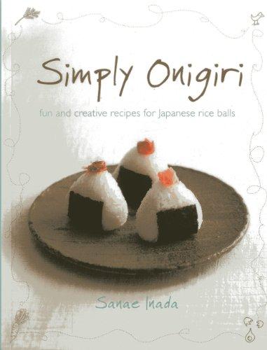 9789814351171: Simply Onigiri: Fun and Creative Recipes for Japanese Rice Balls