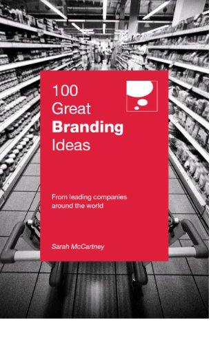 100 Great Branding Ideas (100 Great Ideas): Sarah Mccartney