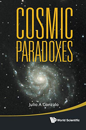 9789814355117: Cosmic Paradoxes