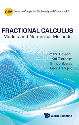 9789814355209: Fractional Calculus: Models and Numerical Methods (Series on Complexity, Nonlinearity and Chaos)