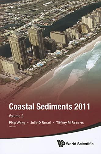 Proceedings Of The Coastal Sediments 2011