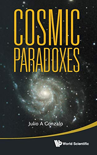 9789814355612: Cosmic Paradoxes