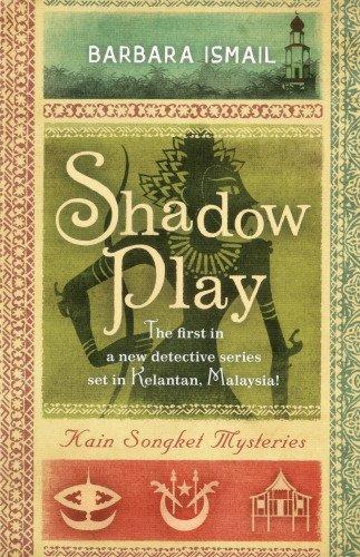 9789814358682: Shadow Play: Kain Songket Mysteries