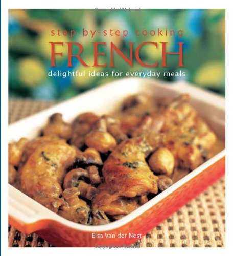 9789814361309: French: Delightful Ideas for Everyday Meals. by Elsa Van Der Nest
