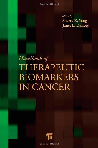Handbook of Therapeutic Biomarkers in Cancer: Pan Stanford