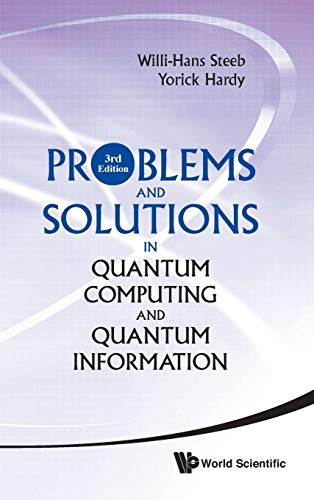 9789814366328: Problems and Solutions in Quantum Computing and Quantum Information (3rd Edition)