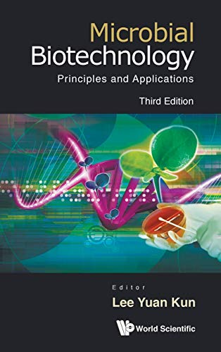9789814366816: Microbial Biotechnology: Principles and Applications (Third Edition)
