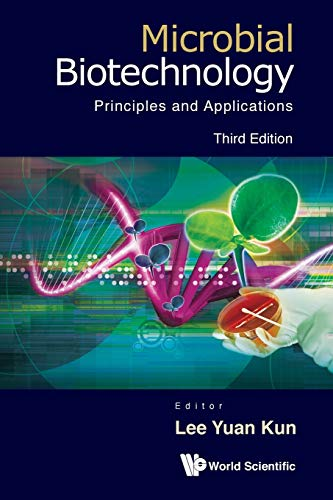 9789814366823: Microbial Biotechnology: Principles and Applications (3rd Edition)