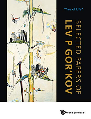 9789814366953: Selected Papers of Lev P Gor'kov