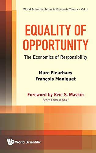 Equality of Opportunity: The Economics of Responsibility (World Scientific Series in Economic ...