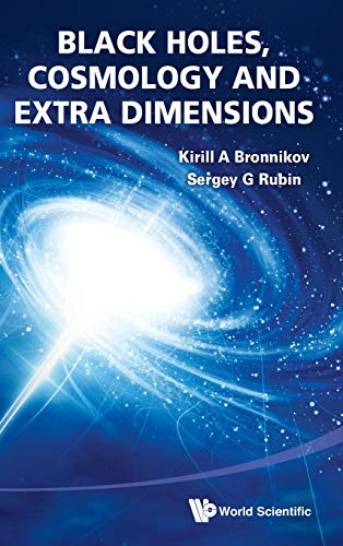 9789814374200: Black Holes, Cosmology and Extra Dimensions