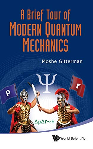 9789814374224: A Brief Tour Of Modern Quantum Mechanics