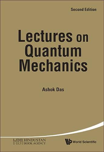 9789814374385: Lectures on Quantum Mechanics (Second Edition)