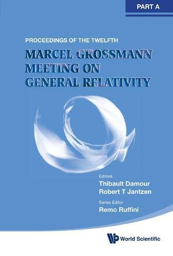 Twelfth Marcel Grossmann Meeting, The: On Recent Developments In Theoretical And Experimental ...