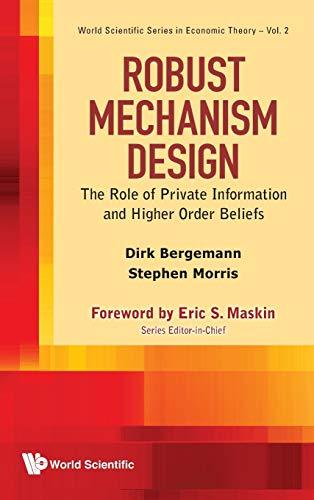 Robust Mechanism Design: Bergemann, Dirk; Morris, Stephen