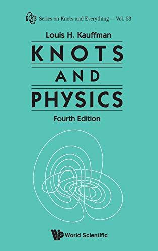 9789814383004: Knots and Physics (Series on Knots and Everything)