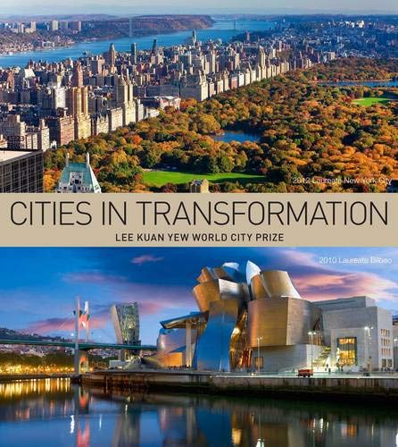 9789814385145: Cities in Transformation: Lee Kuan Yew World Cities Prize