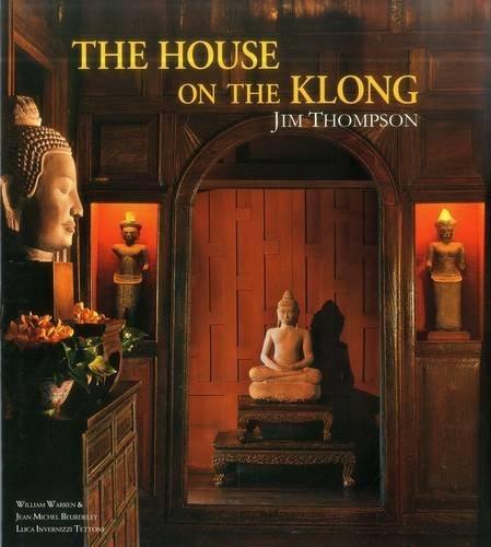 The House on the Klong: Jim Thompson: Warren, William