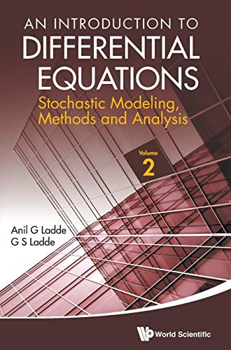 9789814390064: An Introduction to Differential Equations: Stochastic Modeling, Methods and Analysis (Volume 2)