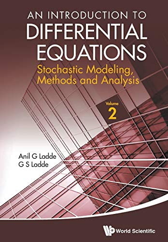9789814390071: An Introduction to Differential Equations: Stochastic Modeling, Methods and Analysis (Volume 2)