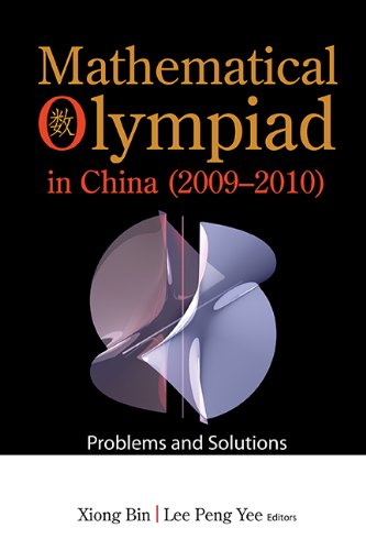 Mathematical Olympiad in China (2009-2010): Problems and: Bin Xiong and