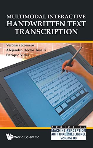 Multimodal interactive handwritten text transcription. (Series in: Romero, Verónica and