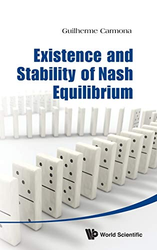 9789814390651: Existence and Stability of Nash Equilibrioum