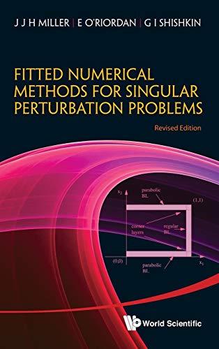 Fitted Numerical Methods for Singular Perturbation Problems: Error Estimates in the Maximum Norm ...