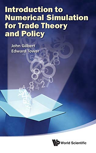 9789814390811: An Introduction to Numerical Simulation for Trade Theory and Policy