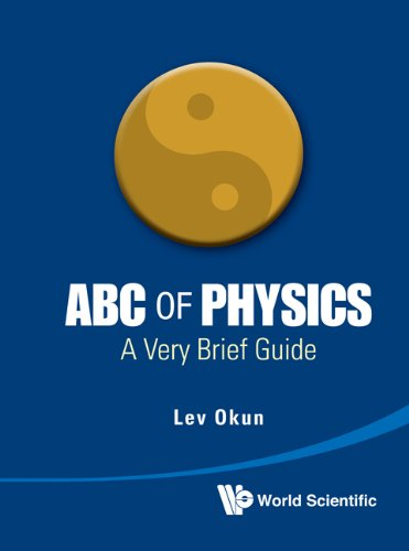 9789814397278: ABC of Physics: A Very Brief Guide