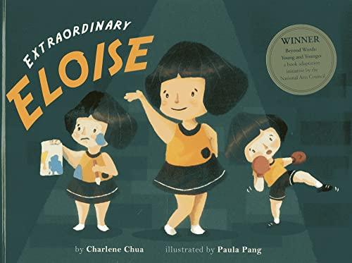 Extraordinary Eloise (Paperback): Charlene Chua