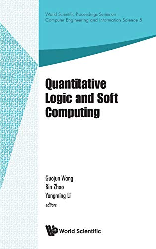 Quantitative Logic And Soft Computing - Proceedings Of The Ql&sc 2012 (Hardcover): Guojun Wang