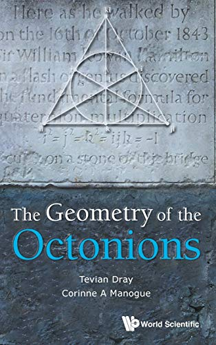 9789814401814: The Geometry of the Octonions