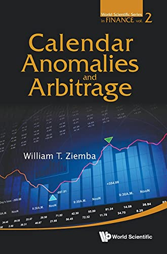 9789814405454: Calendar Anomalies and Arbitrage (World Scientific Series in Finance)